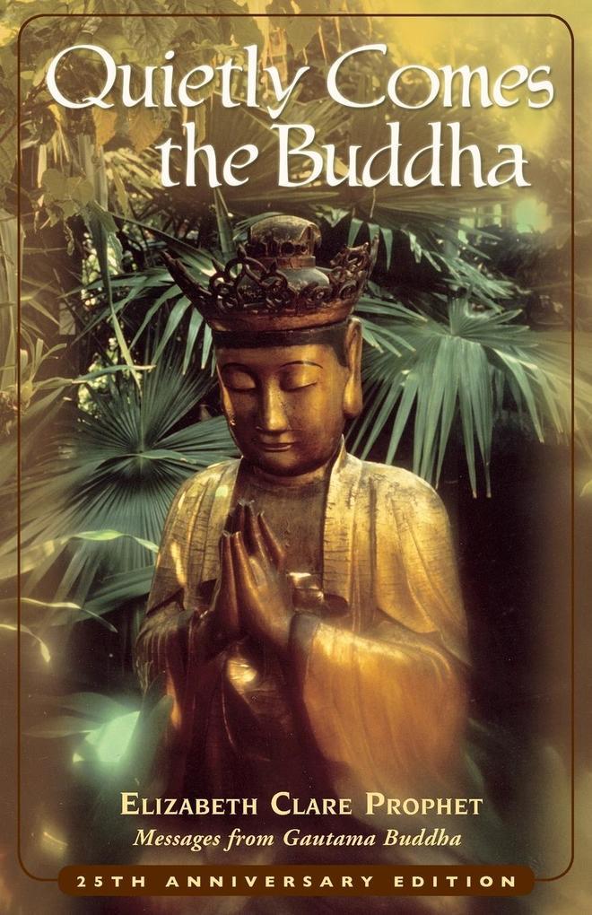 Quietly Comes the Buddha als Taschenbuch