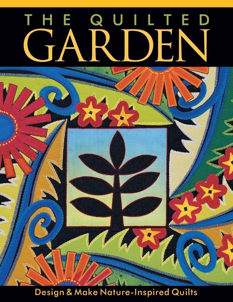 The Quilted Garden - Print on Demand Edition als Taschenbuch
