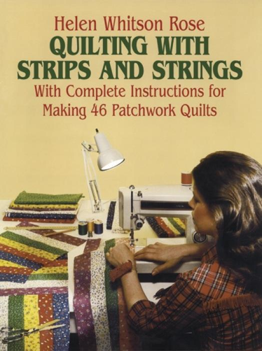 Quilting with Strips and Strings als Taschenbuch