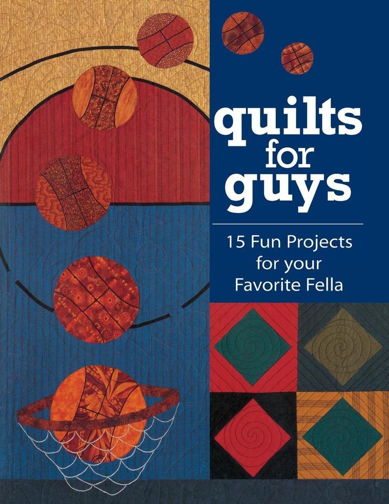 Quilts for Guys - Print on Demand Edition als Taschenbuch