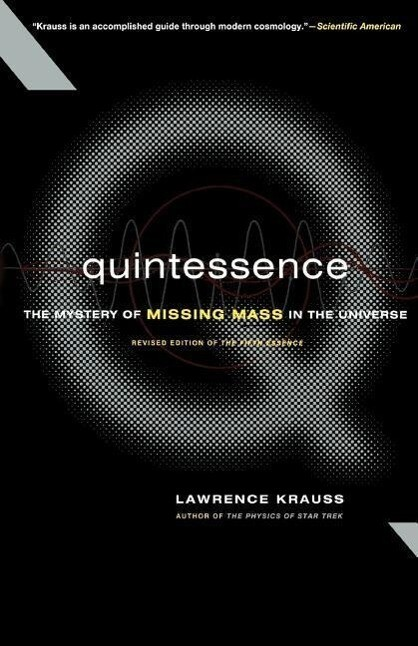 Quintessence the Search for Missing Mass in the Universe als Taschenbuch
