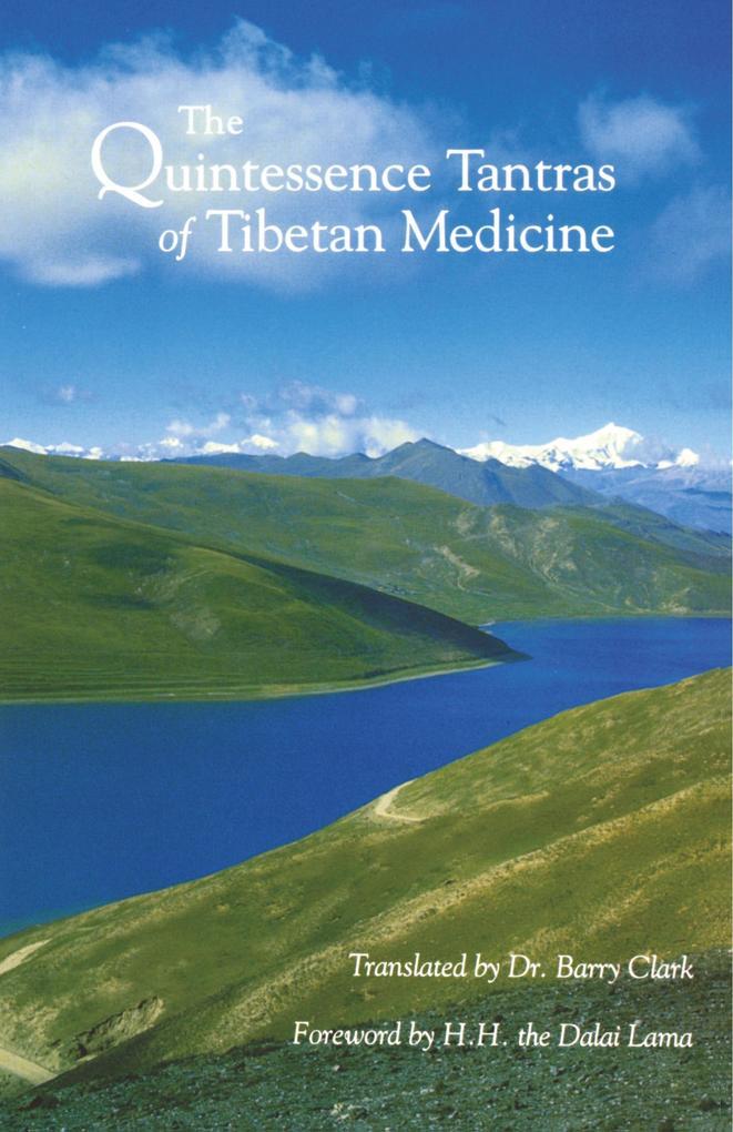 The Quintessence Tantras of Tibetan Medicine als Taschenbuch