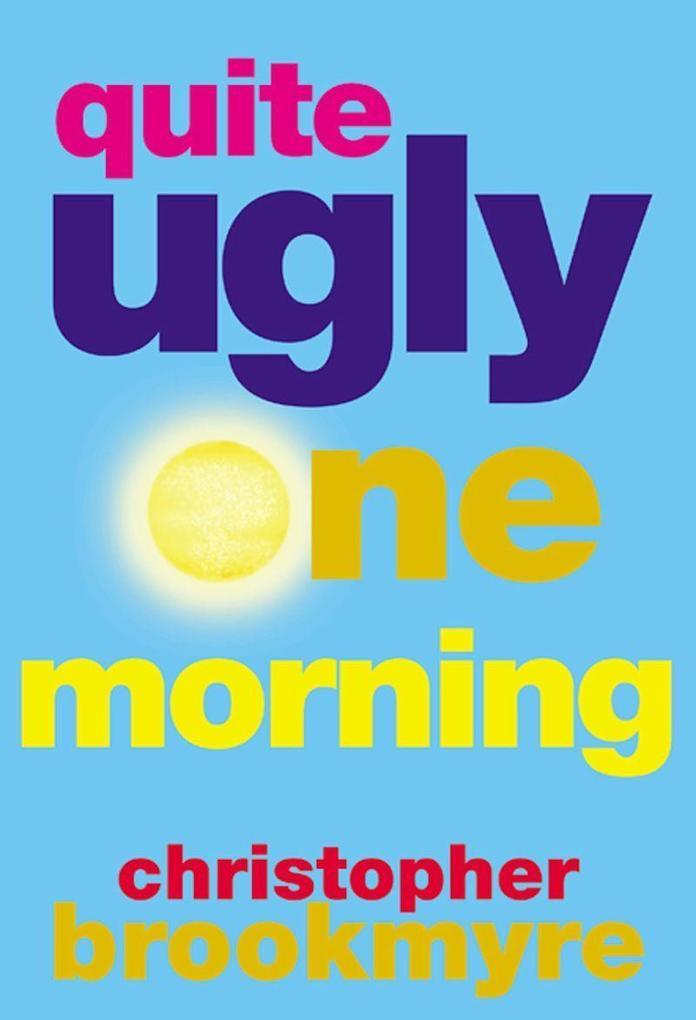 Quite Ugly One Morning als Taschenbuch
