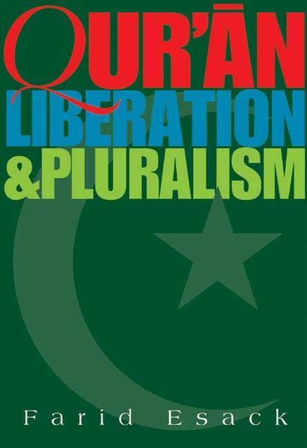 Qur'an Liberation and Pluralism als Taschenbuch