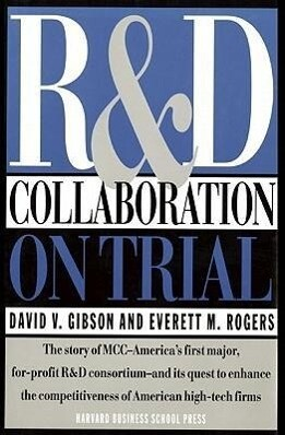R & D Collaboration on Trial: Realizing Value from the Corporate Image als Buch