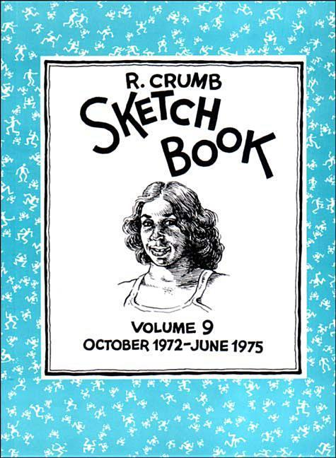 R. Crumb Sketchbook: October 1972-June 1975 als Buch