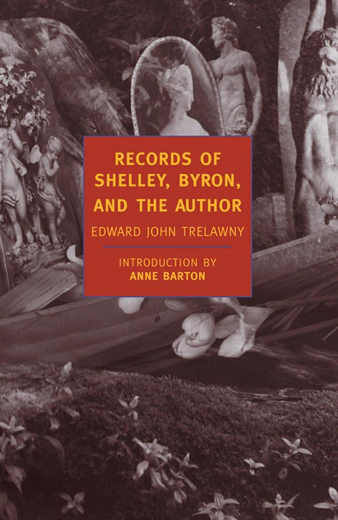Records of Shelley, Byron, and the Author als Taschenbuch