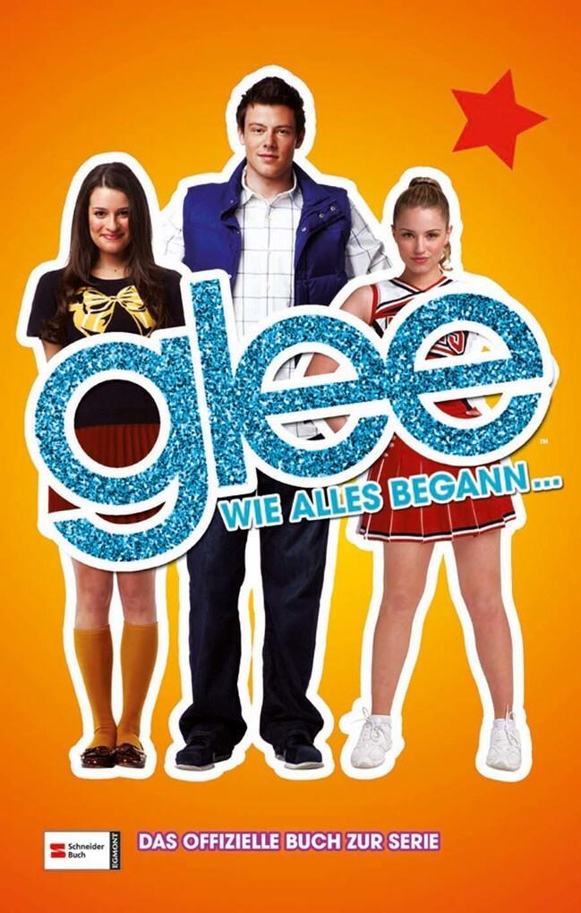 Glee, Band 01 als eBook von Sophia Lowell