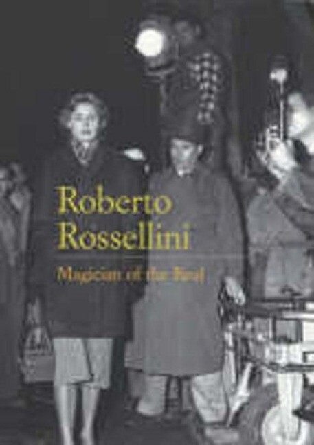 Roberto Rossellini: Magician of the Real als Taschenbuch