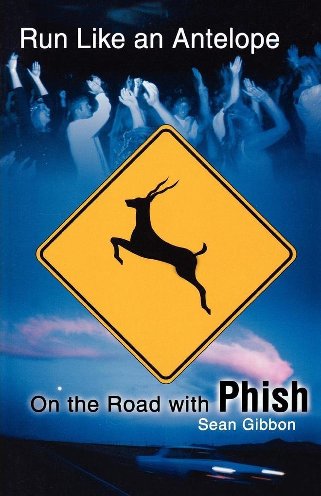 Run Like an Antelope als Taschenbuch