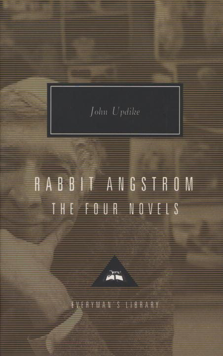 Rabbit Angstrom: The Four Novels: Rabbit, Run, Rabbit Redux, Rabbit Is Rich, and Rabbit at Rest als Buch