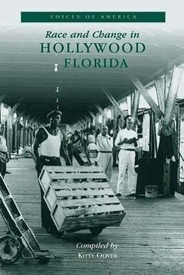 Race and Change in Hollywood, Florida als Taschenbuch