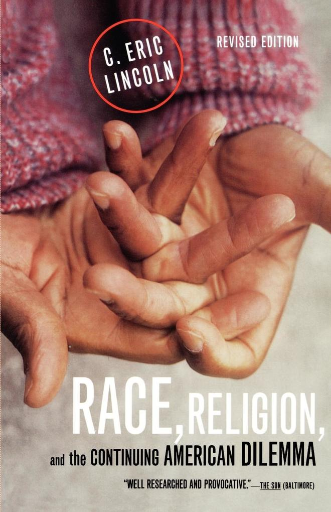 Race, Religion, and the Continuing American Dilemma als Taschenbuch