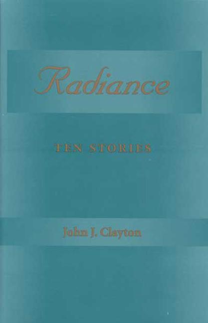 Radiance: Ten Stories als Taschenbuch