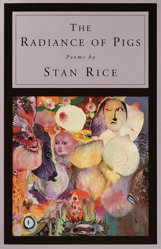 The Radiance of Pigs: Poems als Taschenbuch