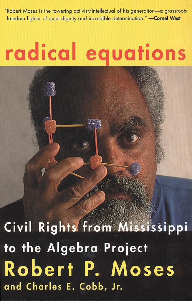 Radical Equations: Bring the Lessons of the Civil Rights Movement to America's Schools als Taschenbuch