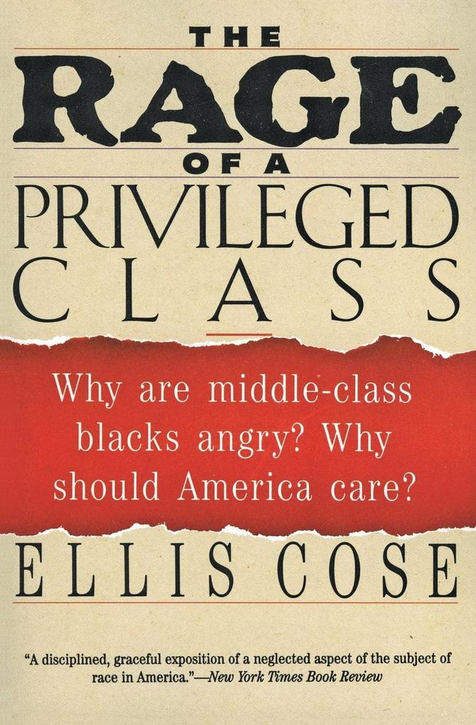 Rage of a Privileged Class, The als Buch