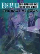 Schaum Solo Piano Album: The Ragtime Book als Taschenbuch
