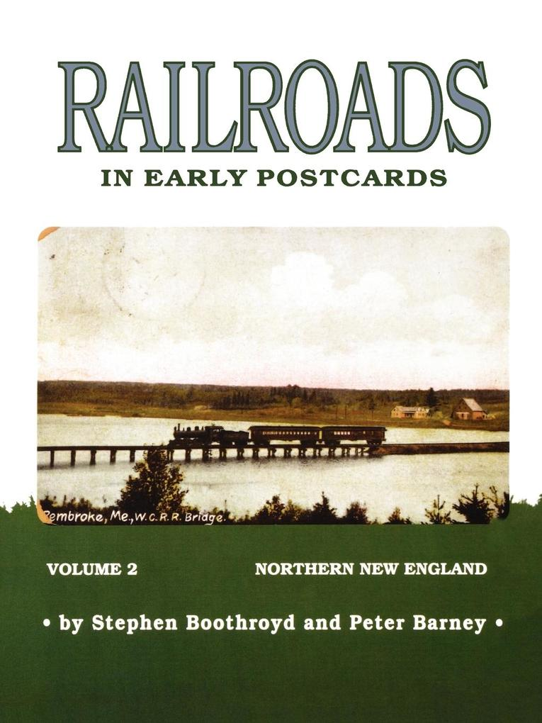 Railroads in Early Postcards: Northern New England als Taschenbuch