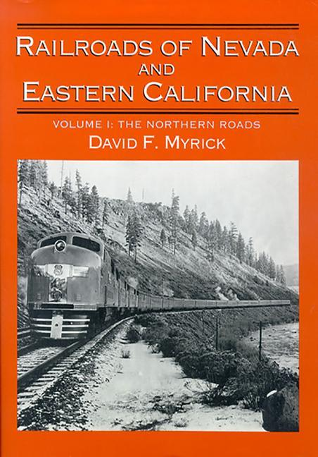 Railroads of Nevada and Eastern California: Volume One als Buch