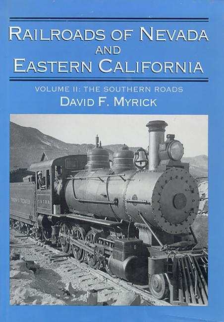 Railroads of Nevada and Eastern California: Volume Two als Buch