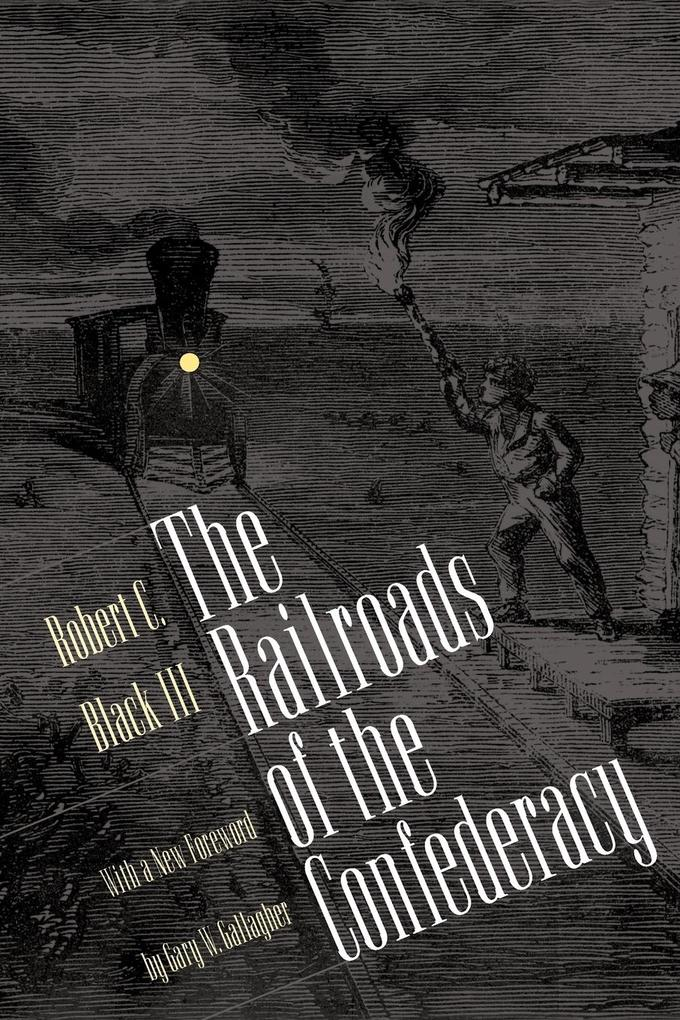 The Railroads of the Confederacy als Taschenbuch