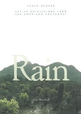 Rain: Native Expressions from the American Southwest: Native Expressions from the American Southwest als Taschenbuch