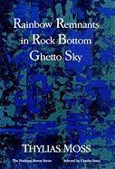 Rainbow Remnants in Rock Bottom Ghetto Sky als Taschenbuch