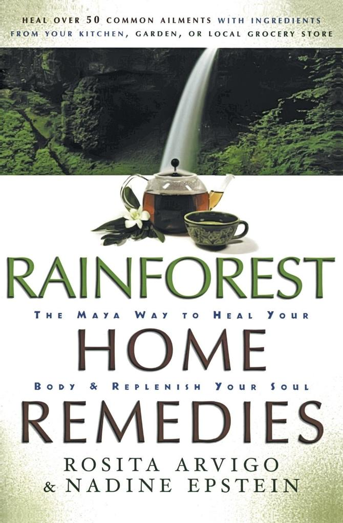 Rainforest Home Remedies als Buch