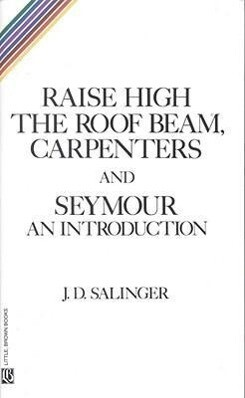 Raise High the Roof Beam, Carpenters and Seymour: An Introduction als Taschenbuch