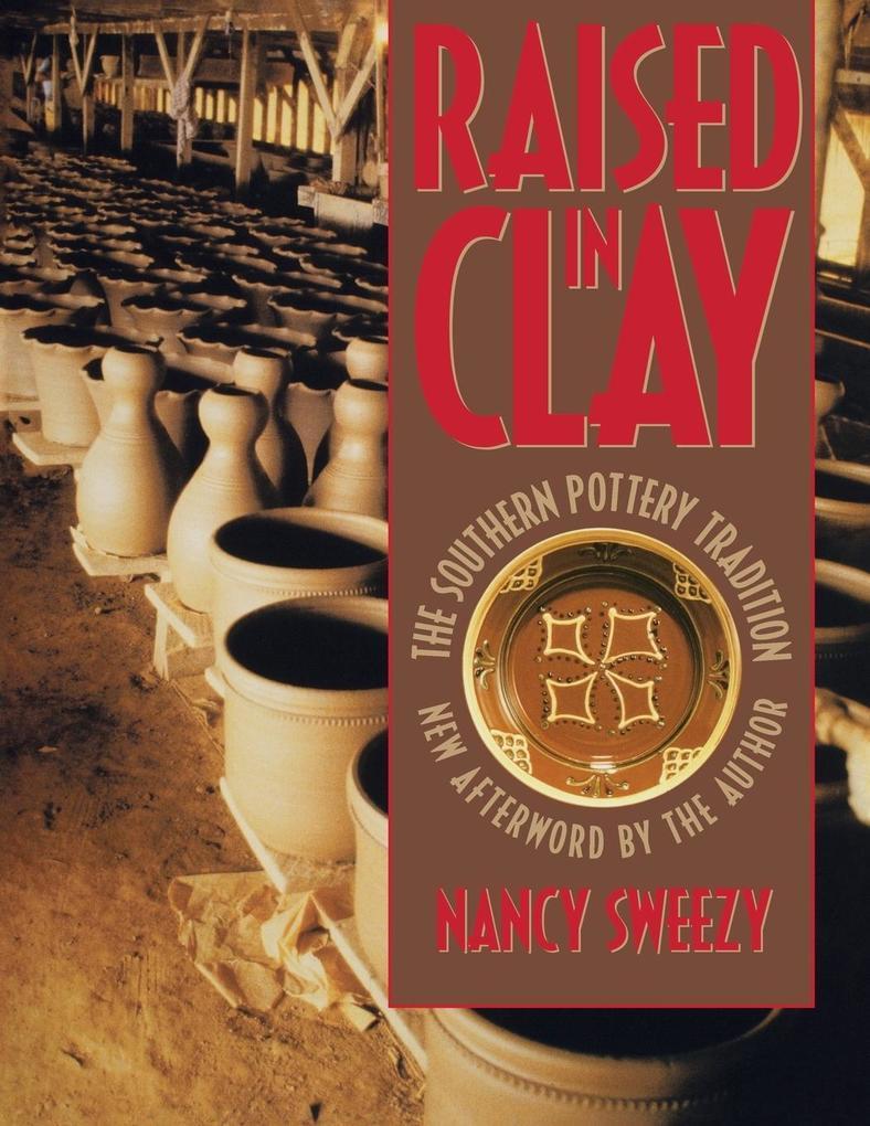 Raised in Clay als Taschenbuch