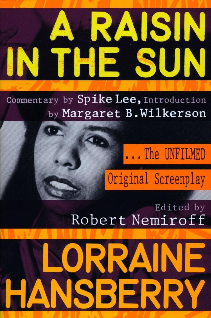 A Raisin in the Sun: The Unfilmed Original Screenplay als Taschenbuch