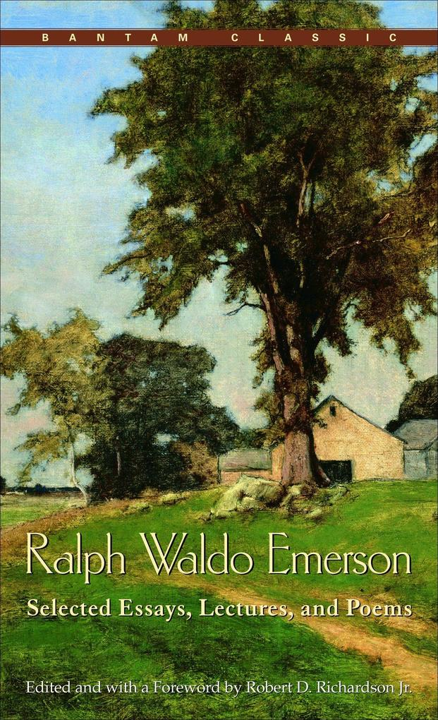 Ralph Waldo Emerson: Selected Essays, Lectures and Poems als Taschenbuch