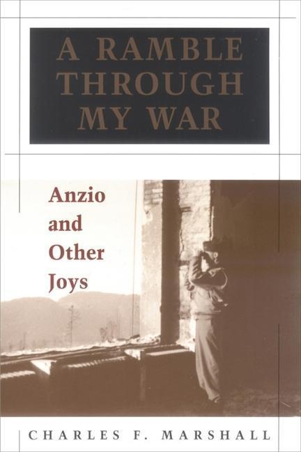 A Ramble Through My War: Anzio and Other Joys als Taschenbuch