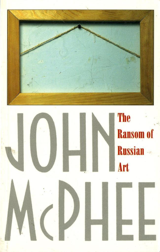 The Ransom of Russian Art als Taschenbuch
