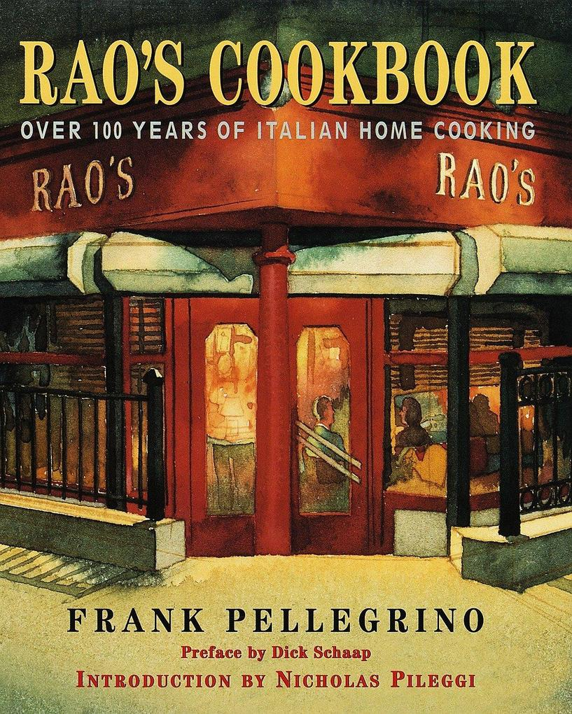 Rao's Cookbook: Over 100 Years of Italian Home Cooking als Buch