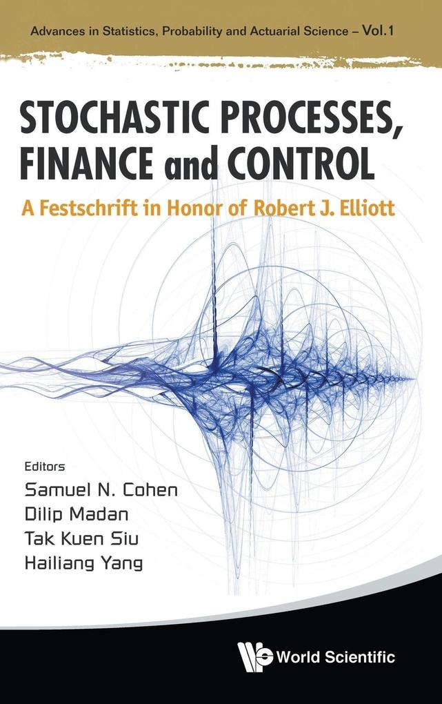 STOCHASTIC PROCESSES, FINANCE AND CONTROL