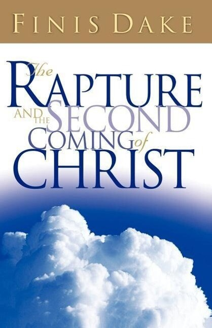 The Rapture and Second Coming of Jesus als Taschenbuch