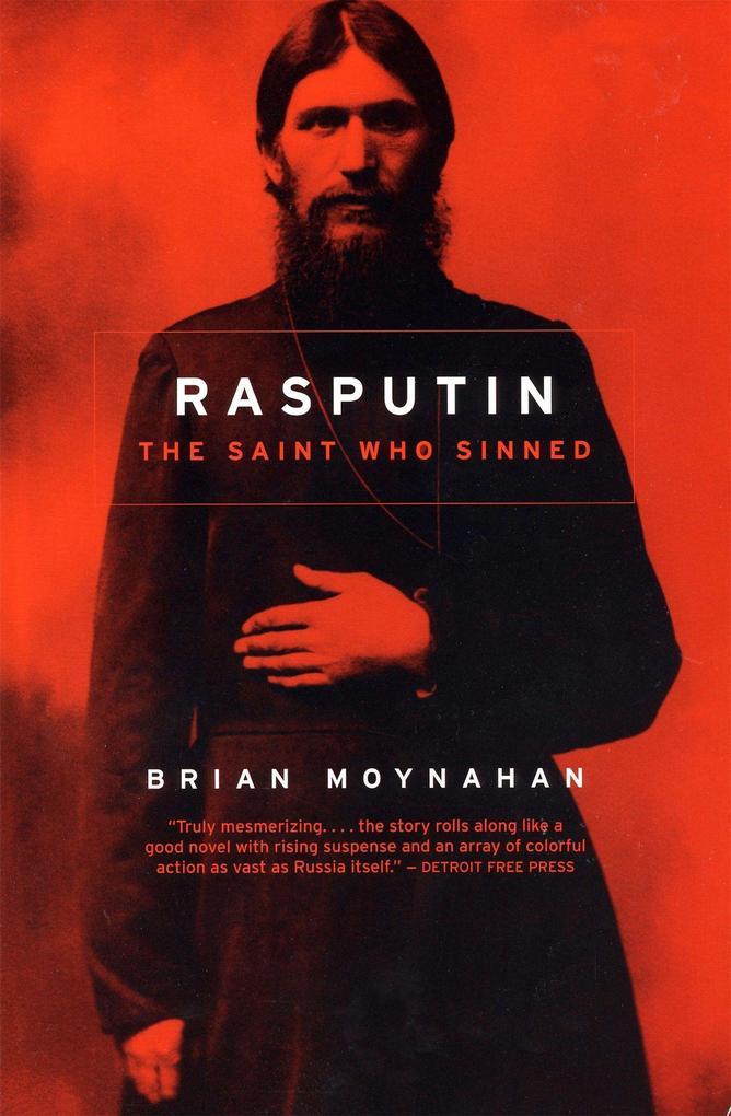 Rasputin: The Saint Who Sinned als Taschenbuch