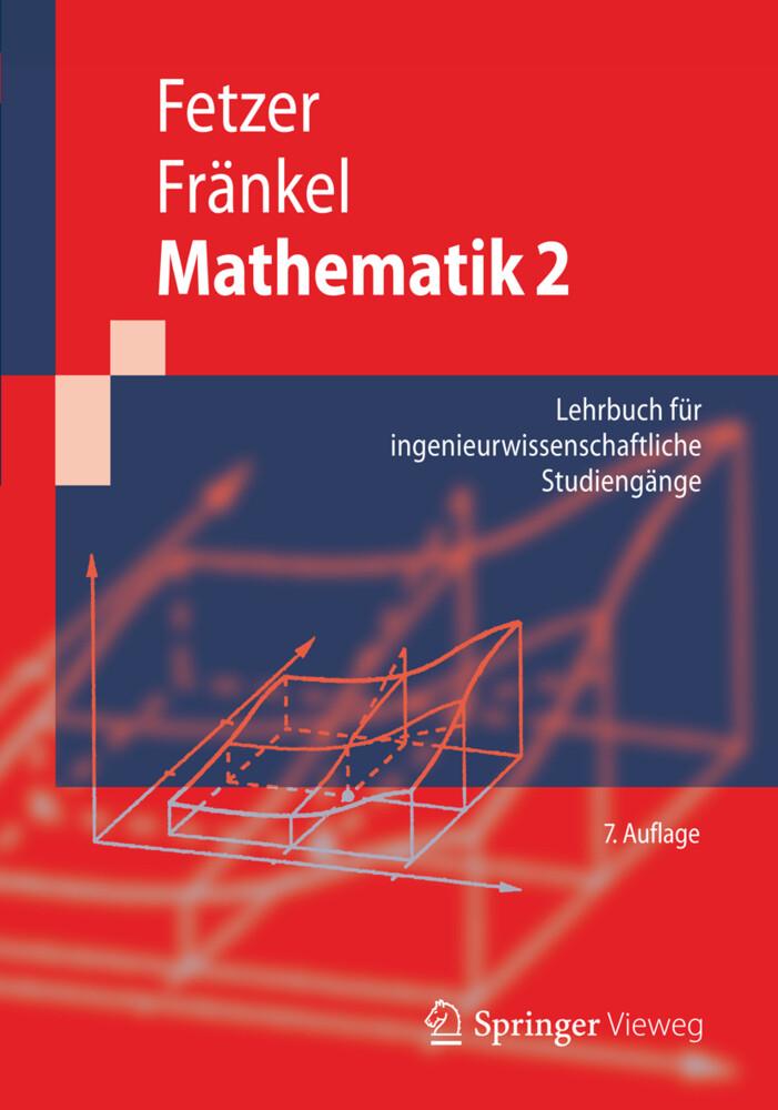 Mathematik 2 als Buch von Albert Fetzer, Heiner Fränkel