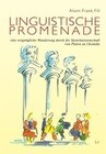 Linguistische Promenade - eine vergnügliche Wanderung durch die Sprachwissenschaft von Platon zu Chomsky