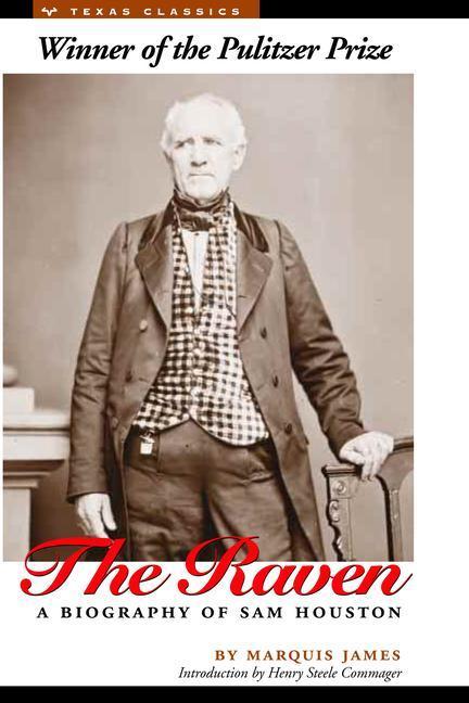The Raven: A Biography of Sam Houston als Taschenbuch