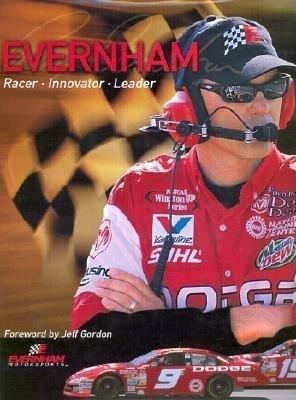 Ray Evernham: Racer, Innovator, Visionary, Leader als Buch