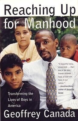 Reaching Up for Manhood: Transforming the Lives of Boys in America als Taschenbuch