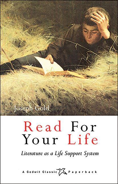Read for Your Life: Literature as a Life Support System als Taschenbuch