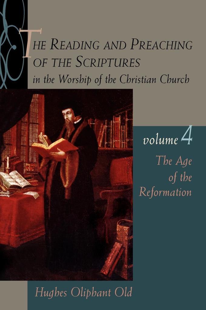 The Age of the Reformation: Vol.4 als Taschenbuch