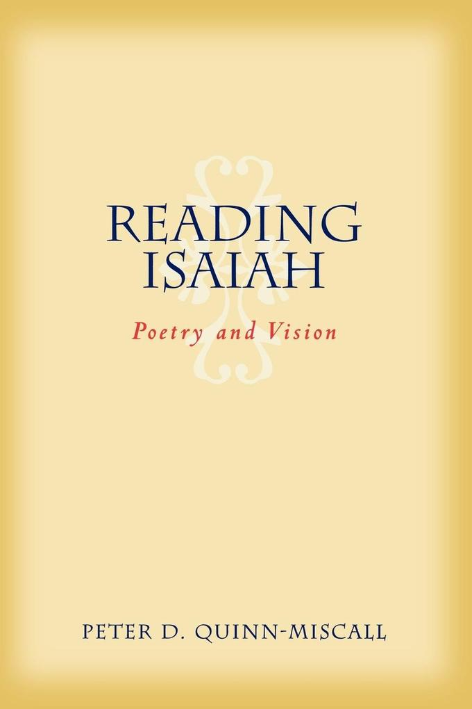Reading Isaiah: Poetry and Vision als Taschenbuch