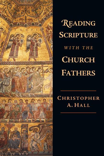 Reading Scripture with the Church Fathers: Focusing Concern and Action als Taschenbuch