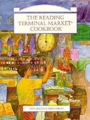 The Reading Terminal Market Cookbook als Taschenbuch