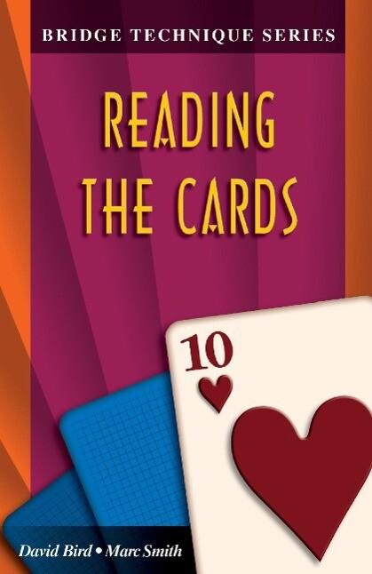 Bridge Technique 10: Reading the Cards als Taschenbuch